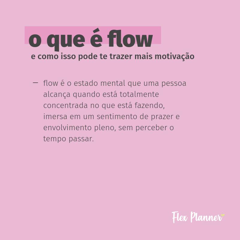 O que é Flow e como isso pode te trazer mais motivação