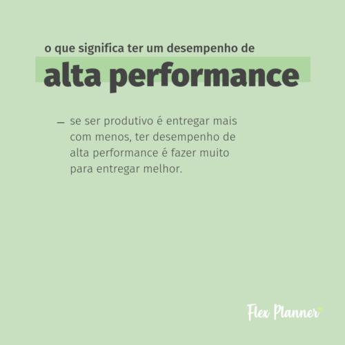 O que significa ter um desempenho de alta performance?
