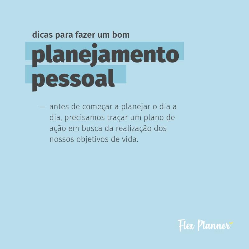 Dicas para fazer um bom planejamento pessoal