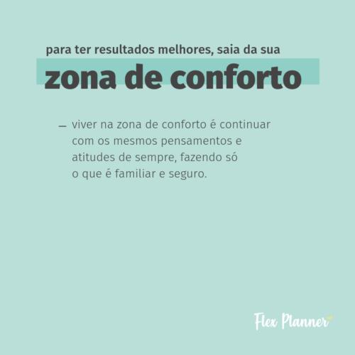 Para ter resultados melhores, saia da sua zona de conforto!