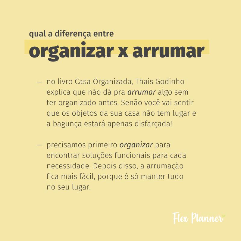 Qual a diferença entre Organizar e Arrumar?
