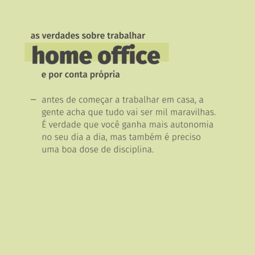 as verdades sobre trabalhar home office