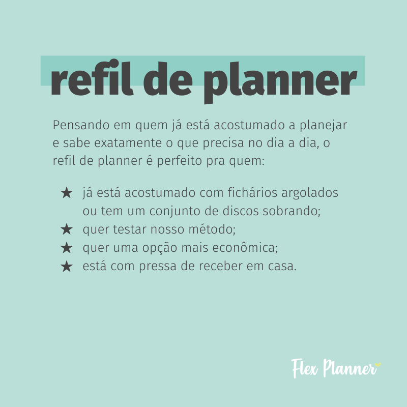 Como funciona o refil de planner?