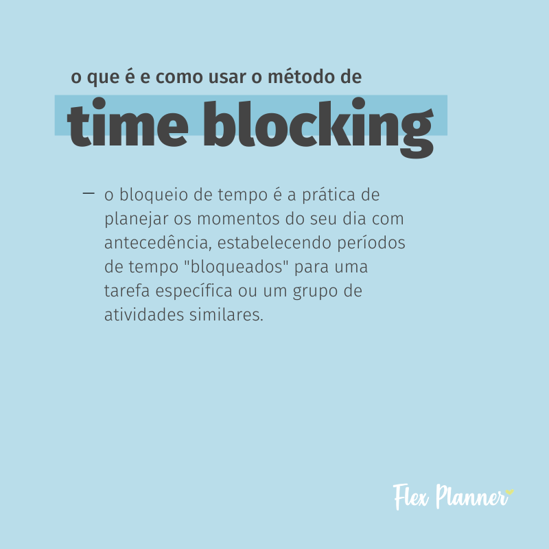 O que é e como usar o método de Time Blocking
